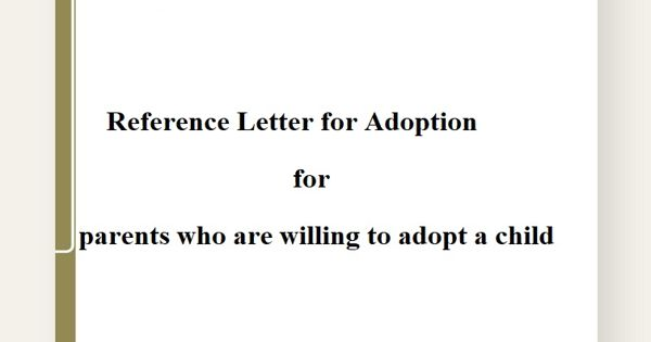 Reference Letter for Adoption for parents who are willing to adopt a child