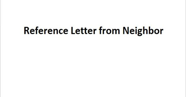 Sample Reference Letter from Neighbor