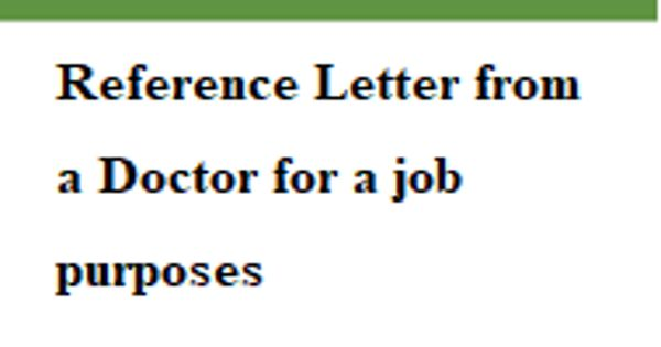Reference Letter from a Doctor for job purposes