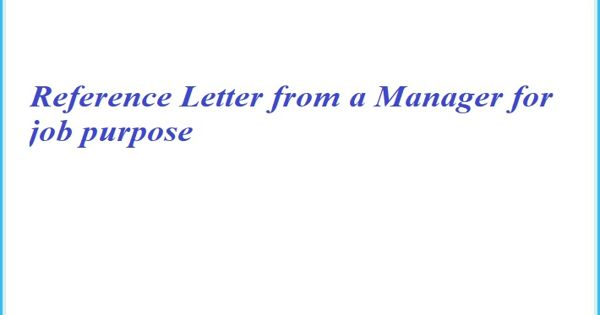 Reference Letter from a Manager for job purpose