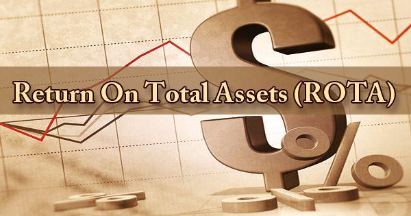 Return On Total Assets (ROTA)