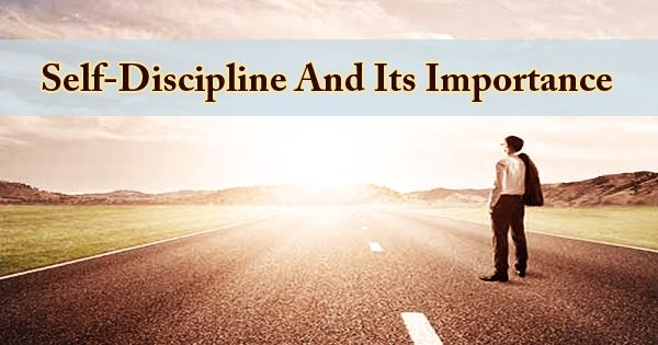 Self-Discipline And Its Importance