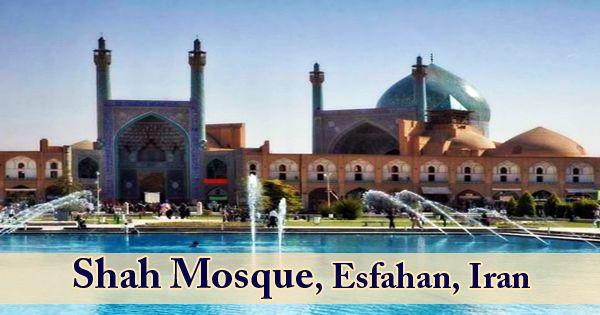 Shah Mosque, Esfahan, Iran