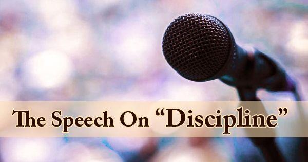 The Speech On Discipline
