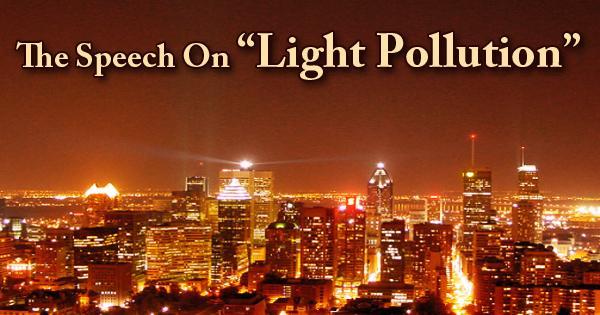 The Speech On Light Pollution