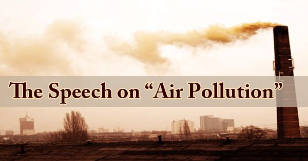 The Speech On Air Pollution