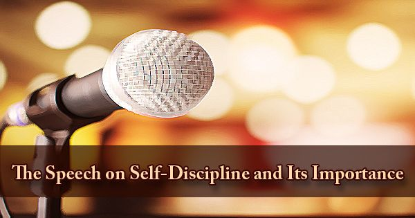 The Speech on Self-Discipline and Its Importance