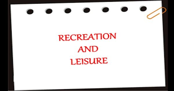 The chief forms of leisure in your community – an Open Speech