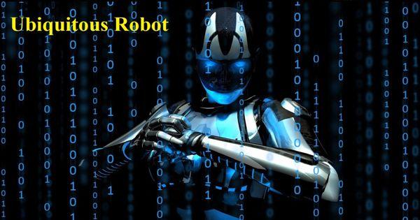 Ubiquitous Robot – an analogous way to ubiquitous computing
