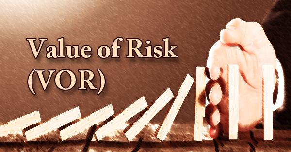 Value of Risk