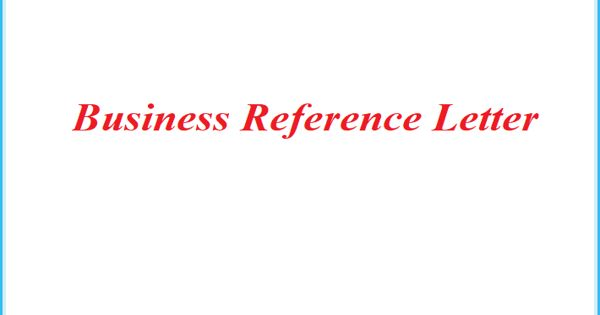 Sample Business Reference Letter Format