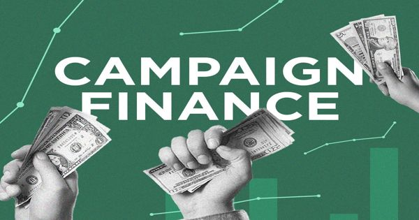 Campaign Finance – the financing of electoral campaigns