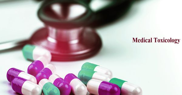 Medical toxicology – a field of medicine