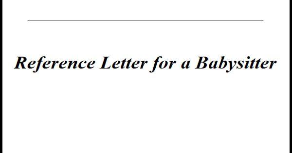 Reference Letter for a Babysitter