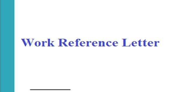 Sample Work Reference Letter