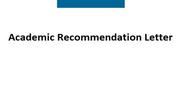 Sample Academic Recommendation Letter Format