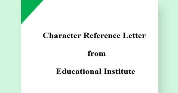 Character Reference Letter from the Educational Institute