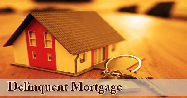 Delinquent Mortgage