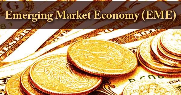 Emerging Market Economy (EME)