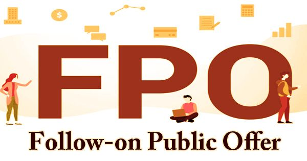 Follow-on Public Offer (FPO)