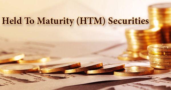 Held To Maturity (HTM) Securities