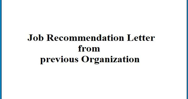 Job Recommendation Letter from previous Organization