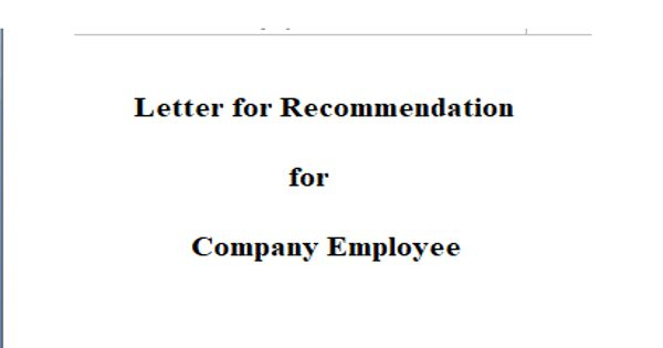 Letter for Recommendation for Company Employee