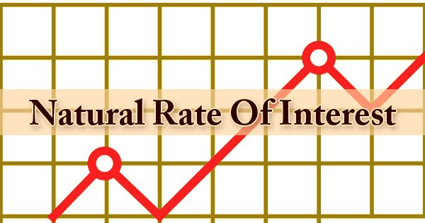 Natural Rate Of Interest