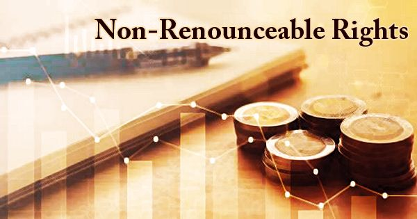 Non-Renounceable Rights