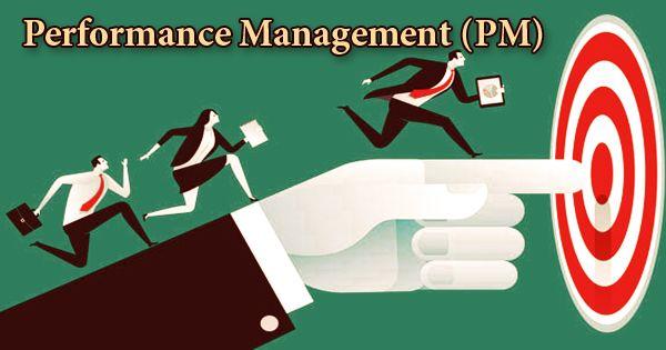 Performance Management (PM)