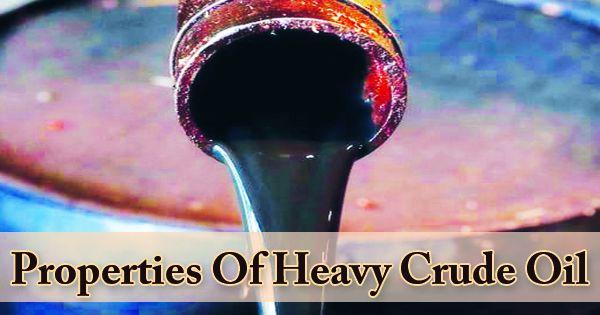 Properties Of Heavy Crude Oil