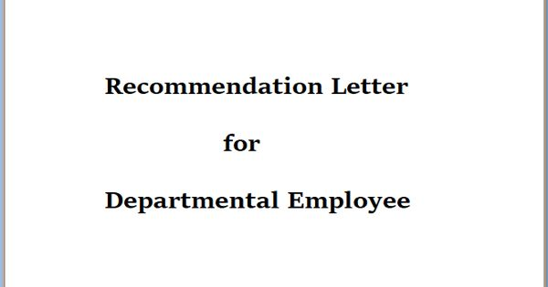 Recommendation Letter for Departmental Employee