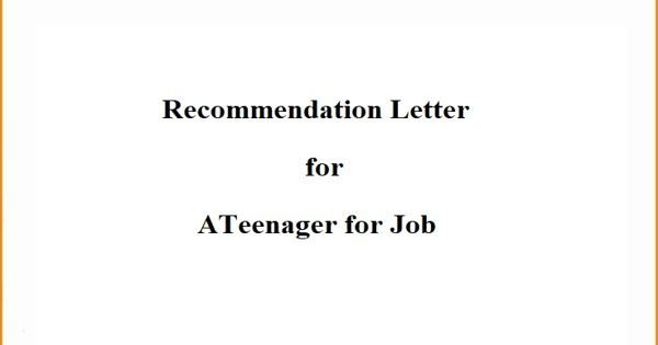 Recommendation Letter for a Teenager for Job