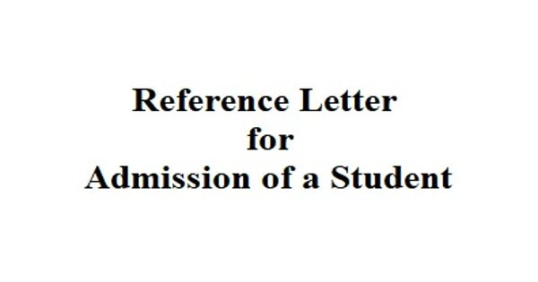 Reference Letter format for Admission of a Student