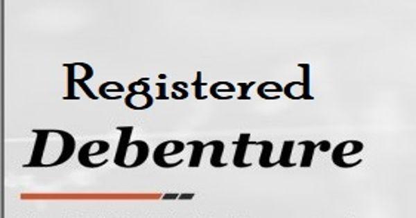 Registered Debentures
