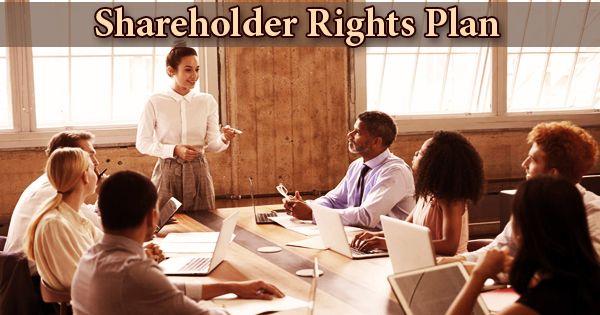 Shareholder Rights Plan