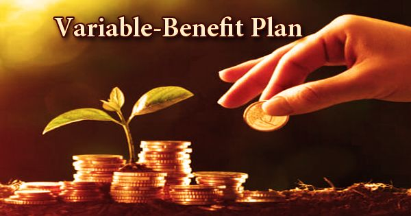 Variable-Benefit Plan