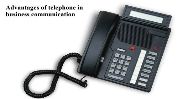 Advantages of Telephone in Business Communication