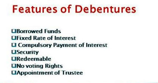 Features of Debentures