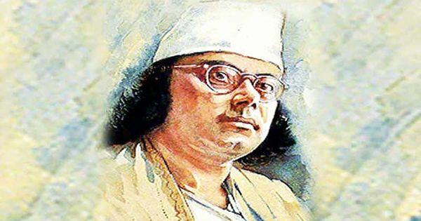 Kazi Nazrul Islam – the greatest poet in Bengali literature
