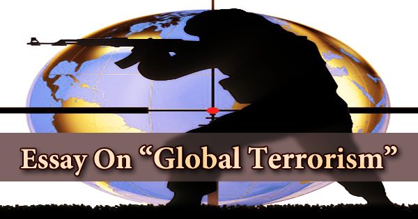 Essay On Global Terrorism