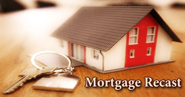 Mortgage Recast