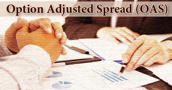 Option-Adjusted Spread (OAS)