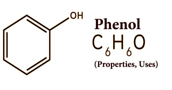 Phenol (Properties, Uses)