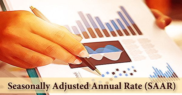Seasonally Adjusted Annual Rate (SAAR)