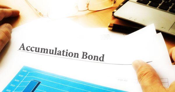 Accumulation Bond