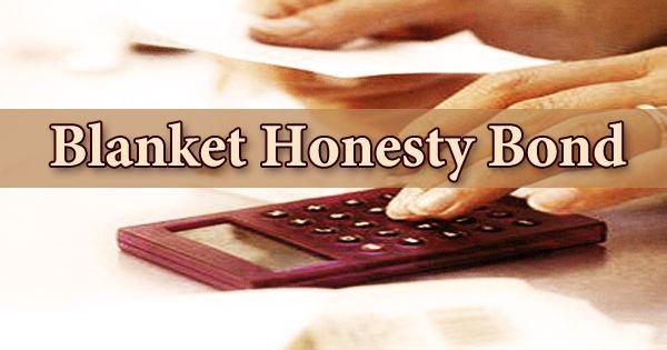 Blanket Honesty Bond