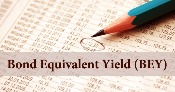 Bond Equivalent Yield (BEY)