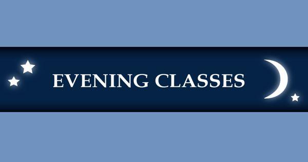 Evening Classes