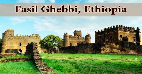 Fasil Ghebbi, Ethiopia